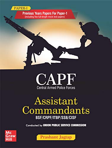 CAPF Previous Years Papers for Paper 1 (including 5 Full Length Mock Test Papers, Assistant Commandants BSF/CRPF/ITBP/SSB/CISF)