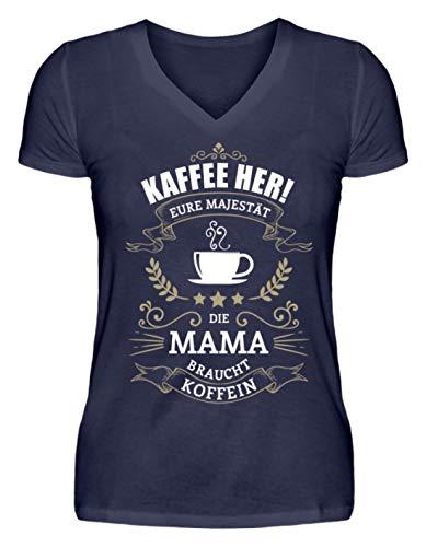 Kaffee her! Eure Majestät die Mama braucht Koffein - T-Shirt Muttertag Geburtstag - V-Neck Damenshirt -XL-Dunkel-Blau -