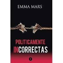 Politicamente Incorrectas 2: Volume 2