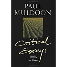 Paul Muldoon: Critical Essays (Liverpool English Texts and Studies)