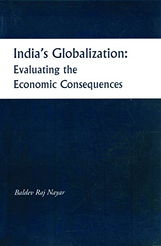 India's Globalization: Evaluating the Economic Consequences