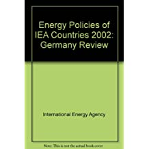 Energy Policies of Iea Countries: Germany 2002 Review