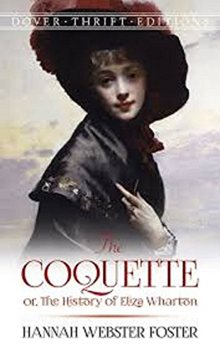 the-coquette-or-the-history-of-eliza-wharton-by-english-edition