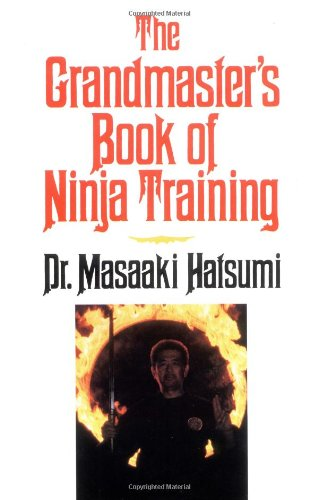 The Grandmaster's Book of Ninja Training por Masaaki Hatsumi