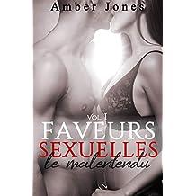 Faveurs Sexuelles // Le Malentendu (Vol. 1): (Roman Érotique, Bad Boy, Première Fois, Domination)