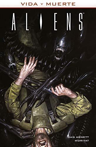 Vida y Muerte 3. Aliens por Mortitat Dan Abnett