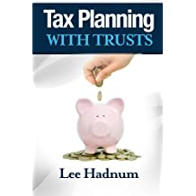 Tax Planning With Trusts