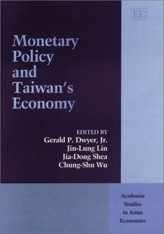 Monetary Policy and Taiwan's Economy (Academia Studies in Asian Economies Series) by International Conference on the Conduct of Monetary Policy (2003-01-01) par International Conference on the Conduct of Monetary Policy