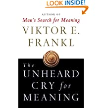 The Unheard Cry for Meaning: Psychotherapy and Humanism (Touchstone Books (Paperback))