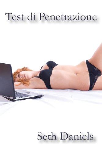 Test di Penetrazione: Una Fantasia BDSM con le Webcam (Italian Edition)