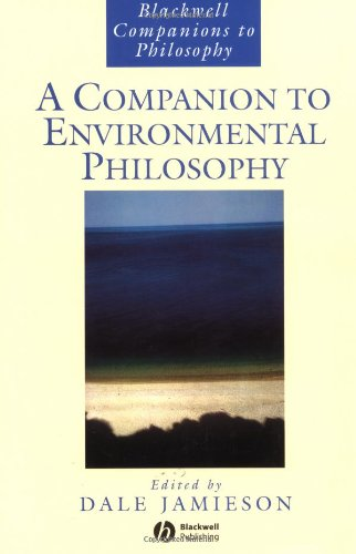 Companion to Environmental Philosophy (Blackwell Companions to Philosophy)