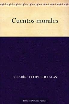 """Cuentos morales de [""""Clarín"""", Leopoldo Alas]"""