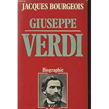 Giuseppe Verdi, biographie