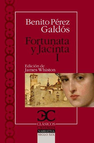 Fortunata y Jacinta I (Clásicos Castalia. C/C. nº 305) por Benito Pérez Galdós