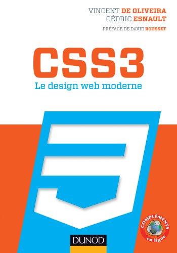 CSS3 Le design web moderne (Hors Collection) par Vincent de Oliveira