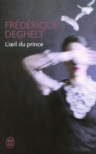L'oeil du prince par Frederique Deghelt