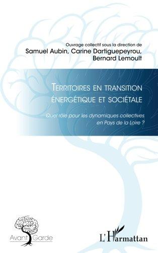 Territoires en transition nergtique et socitale: Quel rle pour les dynamiques collectives en Pays de la Loire ?