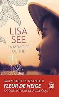 La mémoire du thé par Lisa See