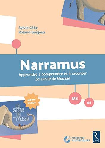 Narramus : La sieste de Moussa (+ album et CD-Rom) par Sylvie Cèbe
