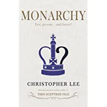 Monarchy: Past, Present...and Future?