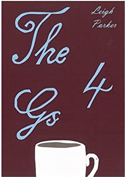 The Four Gs (English Edition) di [Parker, Leigh]