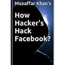How Hacker's Hack Facebook?