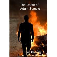 The Death of Adam Semple