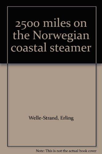 2500 miles on the Norwegian coastal steamer