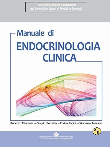manuale di endocrinologia clinica (collana di medicina specialistica per internisti e medici di medicina generale)