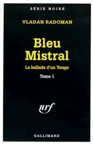 Bleu mistral par Vladan Radoman