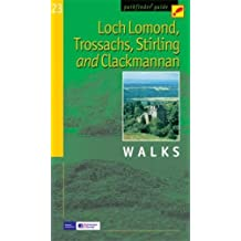 Loch Lomond, Trossachs, Stirling and Clackmannan: Walks (Pathfinder Guide)
