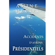 Accidents d'Avions Presidentiels