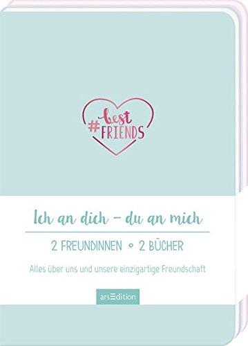 #bestfriends: Ich an dich - du an mich. 2 Freundinnen - 2 Bücher.