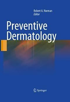 preventive dermatology ebook robert a norman. Black Bedroom Furniture Sets. Home Design Ideas