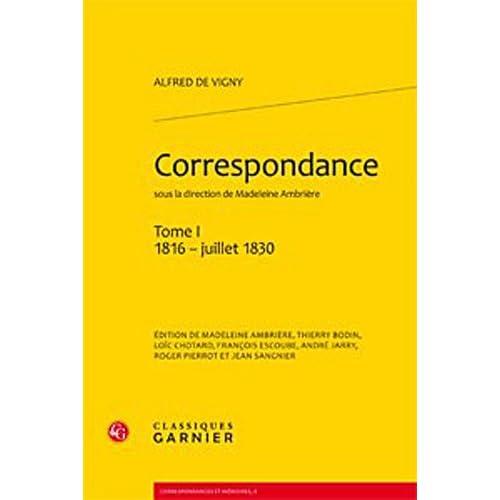 Correspondance : Tome 1, 1816 - juillet 1830