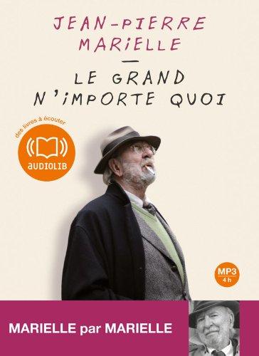 Le grand n'importe quoi (cc) - Audio livre 1CD MP3