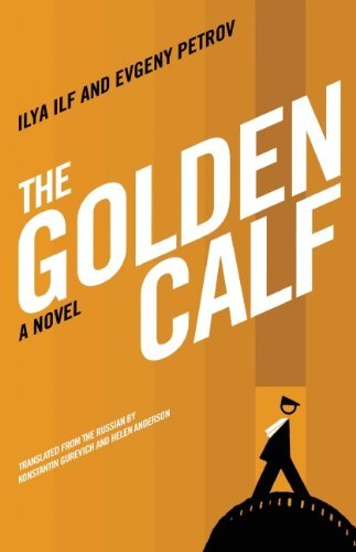 The Golden Calf by Ilya Ilf (2009-12-02)