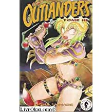 Outlanders, Tome 3 :