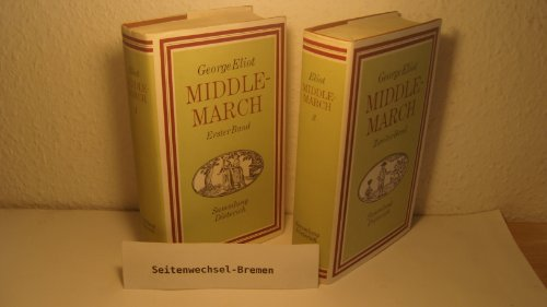 Middlemarch . Erster und Zweiter Band . (Sammlung Dieterich Band 381 + Band 382)