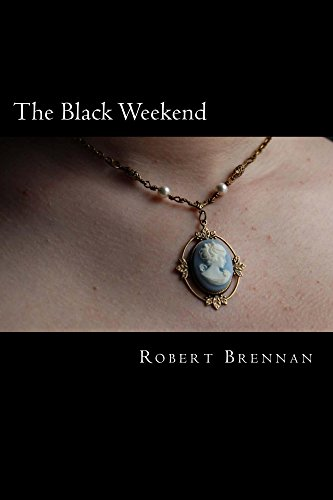 The Black Weekend (English Edition)