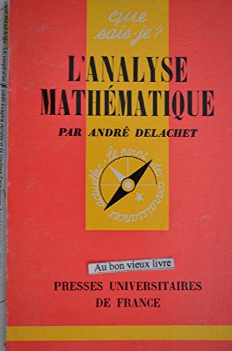 L'Analyse mathématique : Par André Delachet,... 6e édition mise à jour