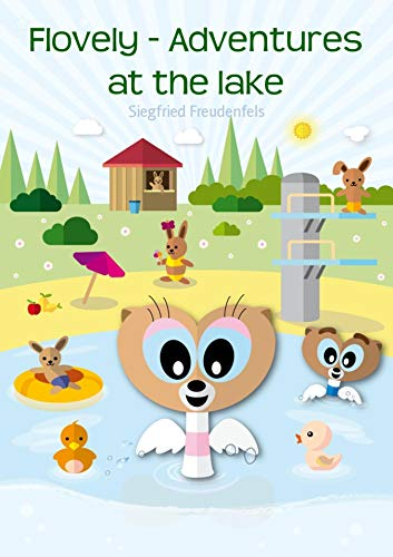 Flovely - Adventures at the lake: Adventure stories for children (English Edition)