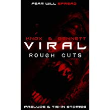 VIRAL: Rough Cuts