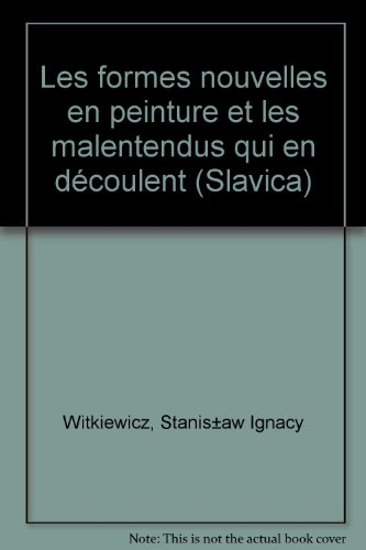Les Formes nouvelles en peinture et les malentendus qui en dcoulent (Slavica)
