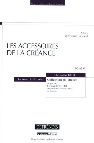 Les accessoires de la créance par Christophe Juillet
