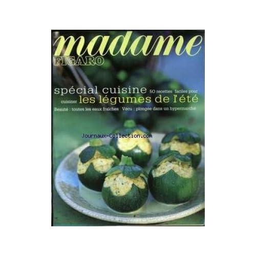 MADAME FIGARO du 20/05/1995 - SPECIAL CUISINE - LEGUMES DE L'ETE.