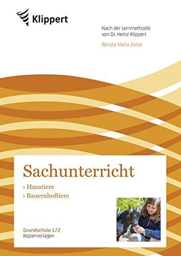 Haustiere - Bauernhoftiere: Grundschule 1/2. Kopiervorlagen (1. und 2. Klasse) (Klippert Grundschule)