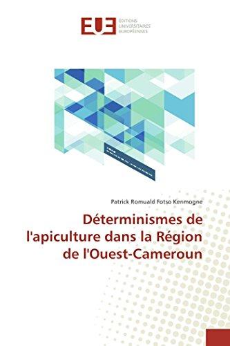 Déterminismes de lapiculture dans la Région de lOuest-Cameroun