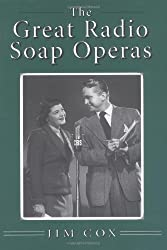 The Great Radio Soap Operas by Jim Cox (1999-08-30)