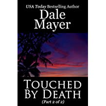 Touched by Death: Part 2 of 2 (English Edition)